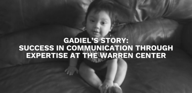 Gadiel's Story: Success in Communication Through Expertise at The Warren Center
