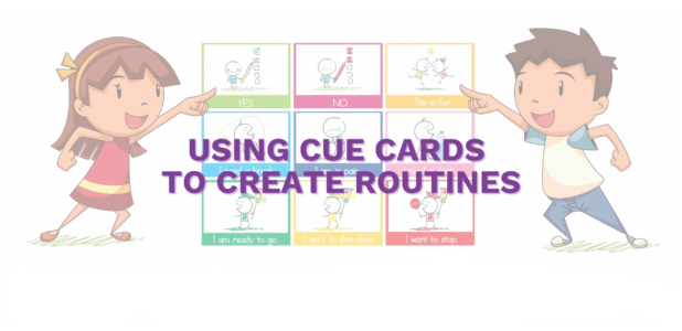 Using Cue Cards to Create Routines